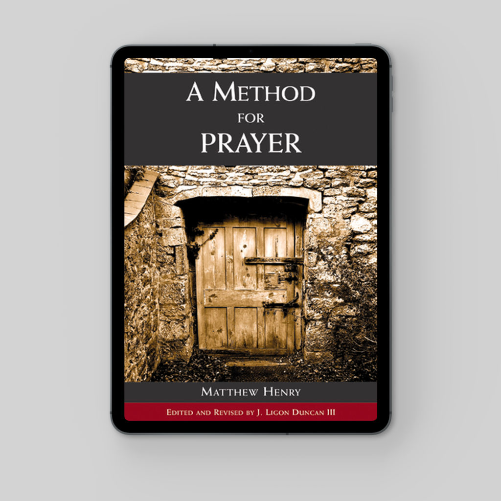 Matthew Henry's Method for Prayer eBook